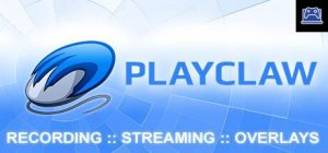 PlayClaw 7 - Game Overlays, Recording and Streaming