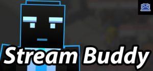 Stream Buddy